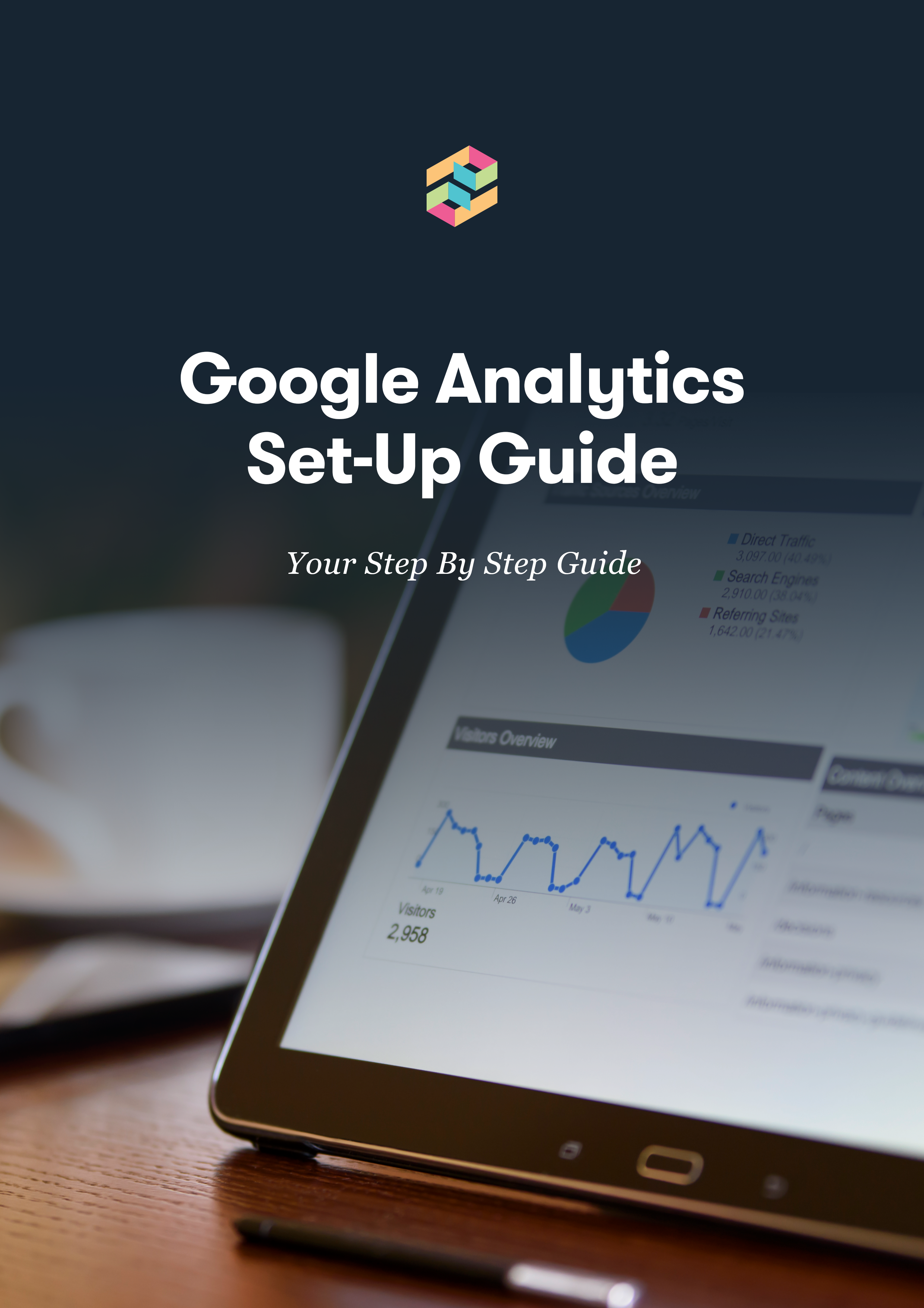 Google Analytics Set-Up Guide