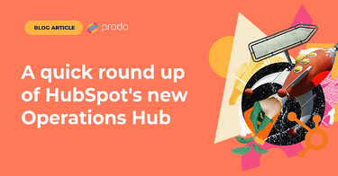 A quick round-up of HubSpot's new Operations Hub
