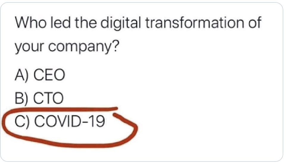 COVID 19 Instant digital transformation