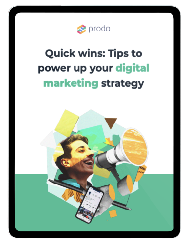 Quick Wins: 33 tips to power up your digital marketing strategy