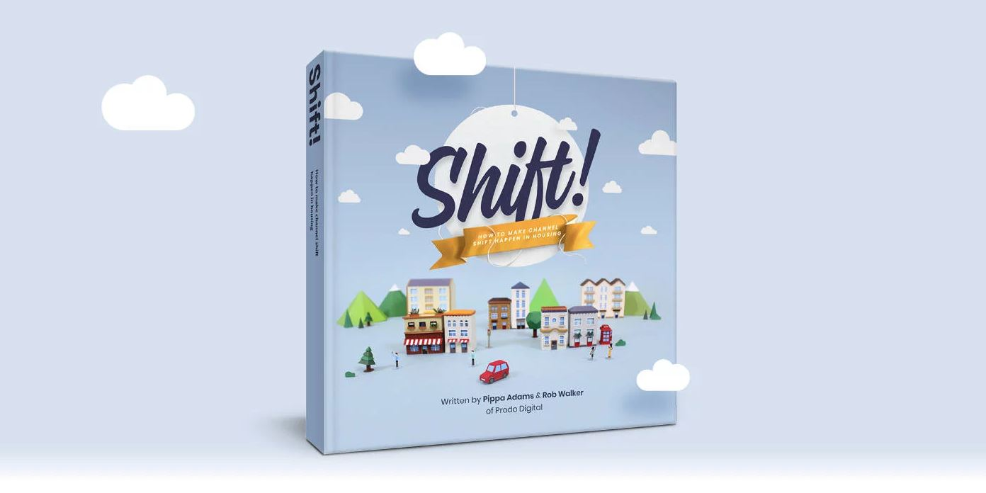 Shift! How to make channel shift happen in housing